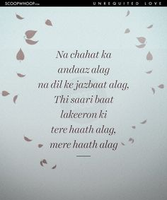 Missing Quotes : QUOTATION - Image : As the quote says - Description 20 Hauntingly Beautiful Shayaris That Describe The Pain Of Unrequited Love Like Nothing Else Can Shyari Quotes, Sad Love Quotes, True Quotes, Qoutes, Poetry Quotes, Crazy Quotes, Awesome Quotes, Epic Quotes, Worth Quotes