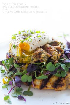 Waffled Zucchini Fritter with Poached Egg and Grilled Chicken | Real Food by Dad
