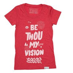 Be Thou My Vision Red Women's T-Shirt | walk in love.