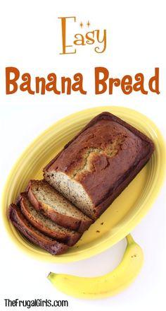 Easy Banana Bread Recipe from TheFrugalGirls.com