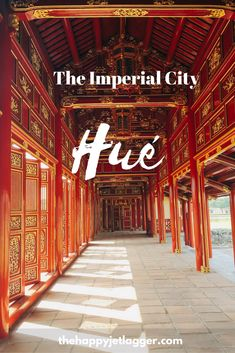 Vietnam - The Imperial City of Hué, UNESCO World Heritage Site