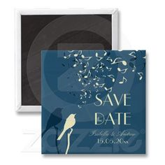 Shop Love Birds Song - wedding save the date Magnet created by WeddingDreamland. Wedding Save The Dates, Save The Date Cards, Date Today, Love Birds, Wedding Favors, Dating, Songs, Wedding Keepsakes, Quotes