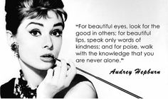Audrey Hepburn has to be my favorite actress. So much class and very intelligent!