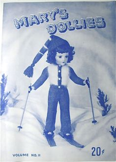 Mary's Dollies Vol. 11 The Skier Mary Hoyer Vintage 1949 Pattern Book..
