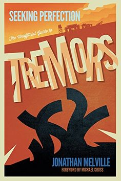 Seeking Perfection: The Unofficial Guide to Tremors (book)