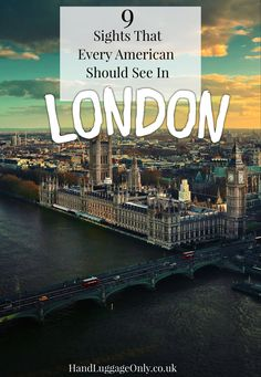 9 Terrific Sights That Every American Must See In London - Hand Luggage Only - Travel, Food & Photography Blog