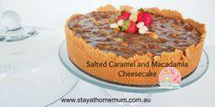 Salted Caramel & Macadamia Cheesecake | Stay at Home Mum