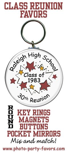 High School Reunion Favors Idea - Personalized key rings, magnets, pin-backed buttons and pocket mirrors in school colors in starburst design.  More class reunion favors at http://www.photo-party-favors.com/class-reunion-favors.html