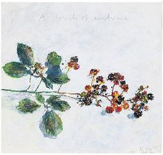 'A TOUCH OF AUTUMN SEPTEMBER' (2012) | Kurt Jackson: 'With their vivid unripe scarlet and crimsons contrasting with the indigo and black ripened berries; the viridian leaves in their repeating threesomes and those off white almost pink delicate petals framed and protected by the crisscrossing lattices of briar and bramble – this is where the whitethroats nest and the bees buzz; so much to be drawn into, so much to paint.' ✫ღ⊰n