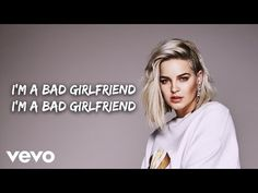Anne-Marie - Bad Girlfriend (Lyric Video) - YouTube Girlfriend Song, Anne Marie Album, Anne Maria, Sssniperwolf, Cool Lyrics, I Am Bad, Debut Album, Music Publishing, News Songs