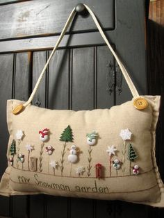 """Sewing Pillows Hanging Pillow: """"My Snowman Garden"""" (Cottage Style) - Christmas Garden, Christmas Sewing, Christmas Embroidery, Christmas Wood, Country Christmas, Christmas Ornaments, Christmas Buttons, Christmas Gifts To Make, Holiday Crafts"""