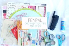 PENPAL // Organisation, Tips and Ideas (Emily Jane)