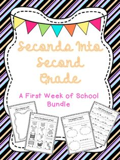 Seconds Into Second Grade: A First Week of School, First Day of School, Back to School Bundle- easy, simple, no prep and fun! Hands on baseline assessment for 2nd grade or Grade 2 newbie teachers or veteran teachers alike! Beginning of the year!
