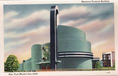 Electrical Products Building - 1939-40 New York World's Fair