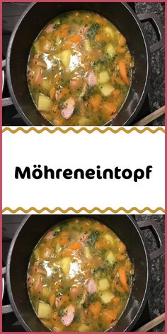 Möhreneintopf Ingredients 750 g carrot (s) 750 g potato (s) 75 g butter 2 onion (s) 500 ml vegetable stock 4 sausages (Debreziner) salt and pepper freshly ground 2 tablespoons chopped preparation Peel Egg Recipes, Dinner Recipes, Clean Eating Soup, Hamburger Meat Recipes, Dried Beans, How To Cook Eggs, Vegetable Dishes, Casserole Dishes, Casserole Recipes