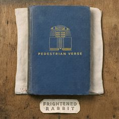 Frightened Rabbit / Pedestrian Verse #frightenedrabbit