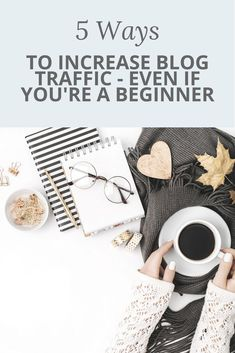Blog traffic. Perhaps the biggest frustration of any beginner blogger. You've got so much passion and so much to say - but no one's listening! This post gives you 5 easy strategies that you can use to increase your traffic from day 1. No budget and no followers necessary.