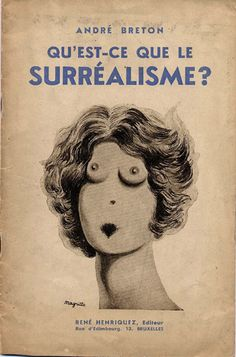 """André Breton - Quest-ce que le surréalisme? André Breton was a French writer and poet. He is known best as the founder of Surrealism. His writings include the first Surrealist Manifesto (Manifeste du surréalisme) of 1924, in which he defined surrealism as """"pure psychic automatism""""."""