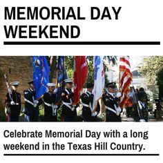 Celebrate Memorial Day in Fredericksburg Texas.