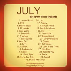 The July Instagram Photo Challenge is up!!
