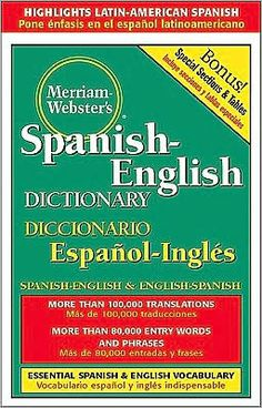 Merriam-Webster's Spanish-English Dictionary - Designed for all levels of language skill, with attention given to the Spanish of Central and South America.