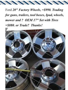 """Ford F-250 Rims 20"""" Set Factory Alloy Wheels and 17"""" Set with Tires. Both Aluminum with Center Caps. Trade??"""