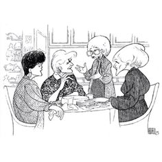 """The Golden Girls"" Rue McClanahan, Bea Arthur, Estelle Getty and Betty White by Al Hirschfeld"