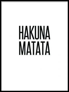 Texttavlor och posters med kända citat, Hakuna matata