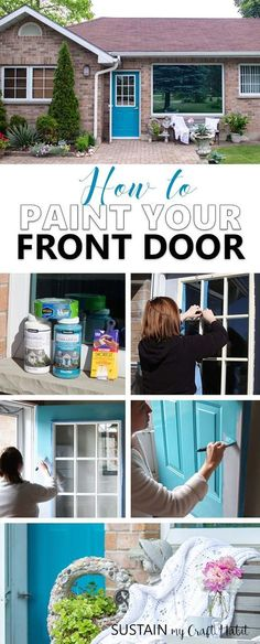 Learn how to paint a front door in 3 easy steps! A simple DIY project to add curb appeal to your home. Full, step-by-step tutorial is included. [ad]
