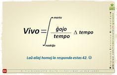 #migo #esperanto #gramatiko #vorto #morto #nasko #tempo #ĝojo #feliĉo #vivo #formulo #respondo #laŭ #42