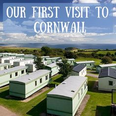 Our first visit to Cornwall