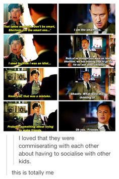 I know how Sherlock feels. My sister wasn't that what at all but a person in my life made me feel this way.