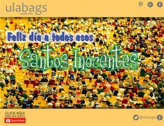¡Feliz! Día de los Santos Inocentes, feliciten y adoren a todos los esos inocentillos que hacen nuestra vida cada día más bonita, Gracias por seguirnos y por su preferencia ulabags.com.mx