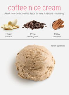 COFFEE FOR DESSERT?! This nice cream will hit the spot. This vegan nice cream is rich in flavour and is very simple to make. All you need to do is blend these ingredients together. We can't wait to for you to make this plant-based coffee ice cream recipe.  Vegan Desserts | Coffee Ice Cream | Coffee Ice Cream Recipe | Banana Ice Cream | Dairy Free Ice Cream Recipe | Coffee Recipes   #plantbaseddesserts #healthyvegandesserts #banananicecream #cinnamoncoffeeicecream #coffeebananaicecream