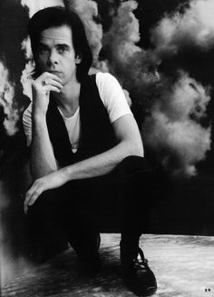 Nick Cave...he is perfection