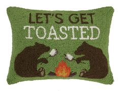 Let'S Get Toasted Bear Pillow