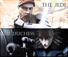 The Jedi. The duchess.