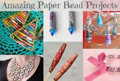 Paper Beads: Quick, Easy & Low Cost. But Don't Underestimate the Results: Handmade Paper Bead Project Roundup