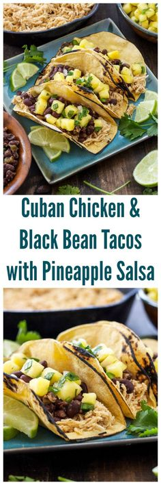 Cuban Chicken and Black Bean Tacos with Pineapple Salsa | Flavorful slow cooker chicken topped with Cuban black beans and fresh pineapple salsa! | /reciperunner/