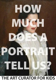 cool How Much Does a Portrait Tell Us? Art discussion and lesson....