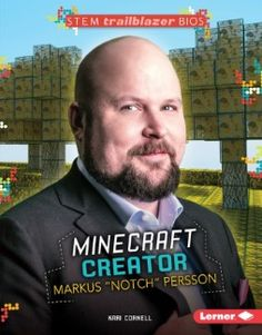 This is an image of Notch on the front cover of Stem Trailblazer Bios (I assume it's either a Website or a Magazine), I chose this because not only because it shows his real face but the background image looks one of the games that was the original inspiration for Minecraft, Infiniminer.