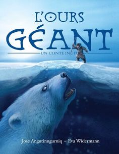 L'ours geant Myths & Monsters, Bear Character, Sea Ice, Boy Fishing, Inuit Art, Halloween Books, Cryptozoology, Conte, First Nations