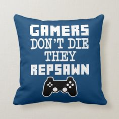 Gamers Don't Die They Respawn Funny pillow Video Game Bedroom, Video Game Rooms, Gamer Bedroom, Boys Bedroom Decor, Bedroom Ideas, Boy Bedrooms, Lan Party, Boys Game Room, Boy Room