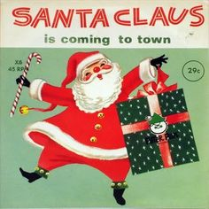 Vintage Santa Claus is Coming to Town, 45 rpm record Christmas Albums, Old Christmas, Old Fashioned Christmas, Christmas Music, Retro Christmas, Xmas Music, Christmas Vinyl, Beautiful Christmas, Christmas Holiday
