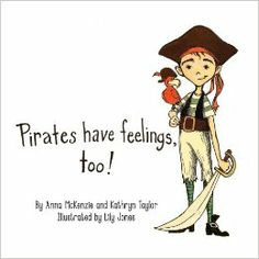 """It's tough being a young pirate on the high seas! When life is chaotic, it's important to know how to express your feelings in a healthy way. That's the central message of """"Pirates Have Feelings, Too!,"""" a special story that can be used to help kids ages 3-6+ have safe discussions about their emotions, especially in situations pertaining to family issues. We often forget how strongly a parent's addiction or mental health issues can affect young children. ORDER TODAY!"""