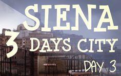 Siena. 3 Days City - Day 3 - Il terzo video diffuso dalla pagina istituzionale @Enjoy Siena - #Siena