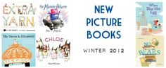 New Picture Books You'll Want to Buy – Winter 2012 « Imagination Soup | Fun Learning and Play Activities for Kids