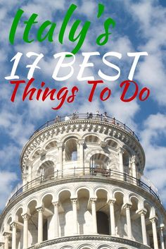 Italy is obviously amazing. With so many things to do and so little time, you need a damn good list of things to do! Well here is my list of the 17 best things to do in all of Italy!