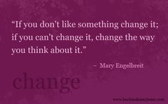 Inspirational Quotes about Change - I'm a firm believer on not settling but I i like this cause changing is sometimes easier said than done.