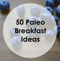 50 Best Breakfast Ideas